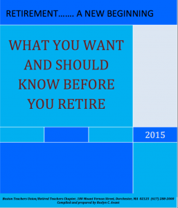 Image of What you want and should know before you retire booklet from Boston Teachers Union.
