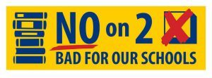 No on 2 Bumper Sticker image