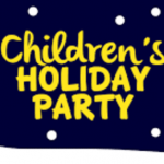 """snow, trees and text """"children's holiday party"""""""