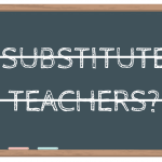 District Has Obligation to Call Sufficient Substitute Teachers